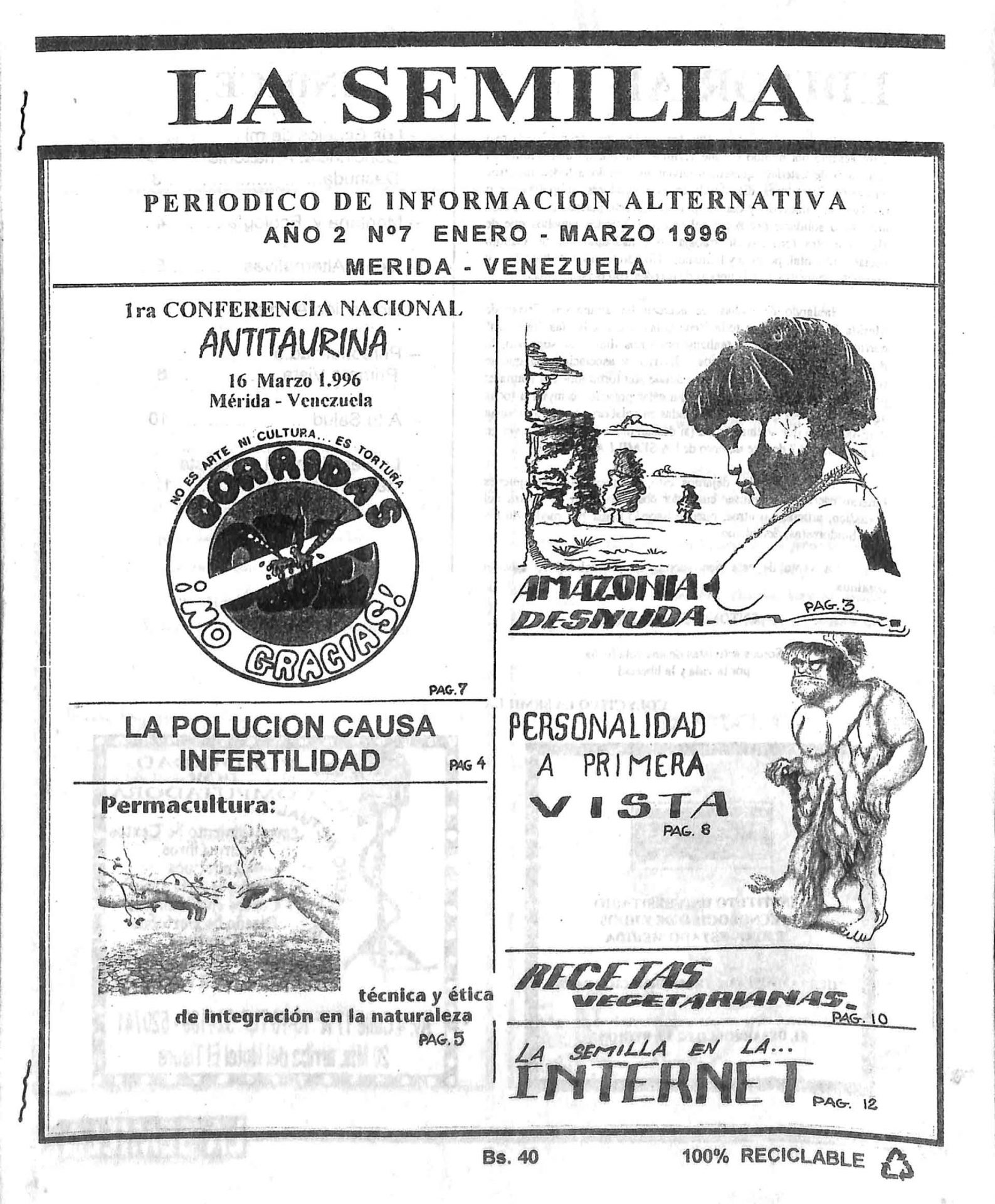 La Semilla No. 7, 1996